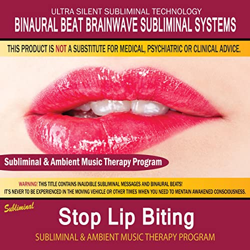 Stop Lip Biting - Subliminal & Ambient Music Therapy 3 by Binaural
