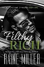 Filthy Rich (Blackstone Dynasty Book 1)