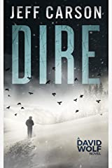 Dire (David Wolf Mystery Thriller Series Book 8) Kindle Edition