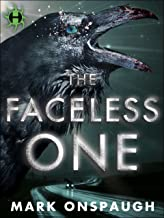 The Faceless One (The Raven and the Canary Book 1)