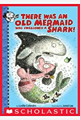 There Was an Old Mermaid Who Swallowed a Shark! (There Was an Old Lady) Kindle Edition