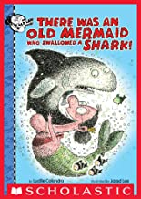 There Was an Old Mermaid Who Swallowed a Shark! (There Was an Old Lady)
