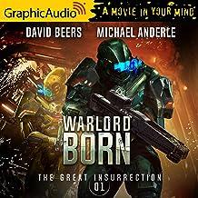 Warlord Born [Dramatized Adaptation]: The Great Insurrection 1