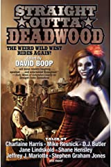 Straight Outta Deadwood Kindle Edition