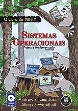 Sistemas Operacionais: Projeto e Implementação