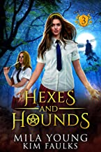 Hexes and Hounds: Supernatural Academy Reverse Harem (Beautiful Beasts Academy Book 3)