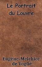Le Portrait du Louvre (French Edition)