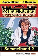 Heimat-Roman Treueband 2 - Sammelband: 5 Romane in einem Band (German Edition)