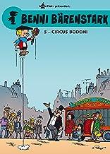 Benni Bärenstark Bd. 5: Circus Bodoni (German Edition)