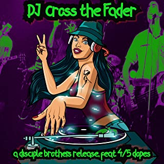 Dj Cross the Fader (Remastered) [Explicit]