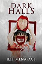 Dark Halls - A Horror Novel
