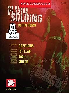 MBGU Rock Curriculum: Fluid Soloing, Book 1: Arpeggios for Lead Rock Guitar