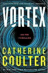 Vortex: An FBI Thriller Kindle Edition