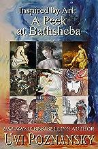 Inspired by Art: A Peek at Bathsheba (The David Chronicles Book 7)