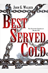 Best Served Cold (The Statford Chronicles Book 7) Kindle Edition