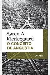 O conceito de angústia: Uma simples reflexão psicológico-demonstrativa direcionada ao problema dogmático do pecado hereditário (Vozes de Bolso) eBook Kindle