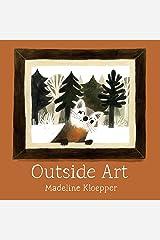 Outside Art Hardcover