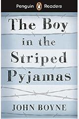 Penguin Readers Level 4: The Boy in Striped Pyjamas (ELT Graded Reader) (English Edition) Format Kindle