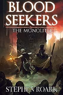 The Monolith: A LitRPG Novel (Blood Seekers Book 1)