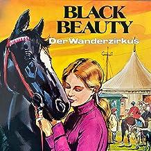 Der Wanderzirkus: Black Beauty 2