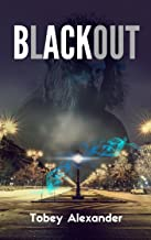 Blackout: A time travel novel (Blackout Series Book 1)