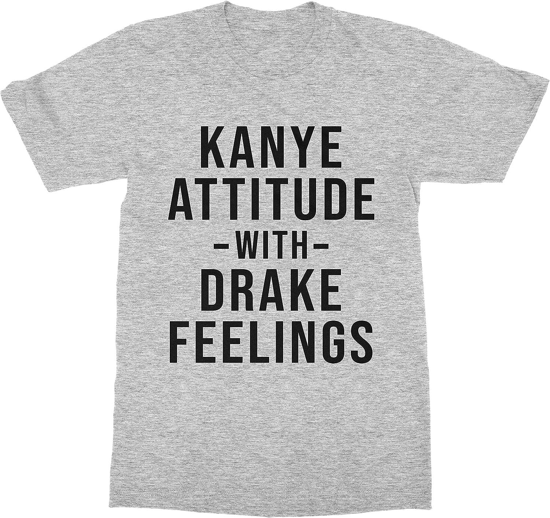 Kanye Attitude Drake FeelingslT Shirt MANY COLOURShipster  clothing