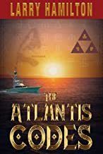 The Atlantis Codes: The First Book of the Atlantis Legacy Series