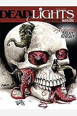 DeadLights Horror Fiction Magazine: Volume #1 Issue #1 Kindle Edition