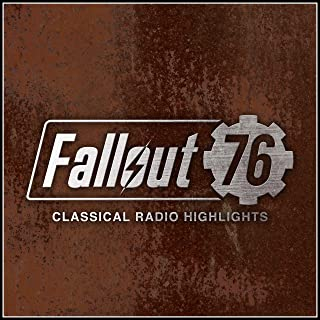 Fallout 76: Classical Radio Highlights