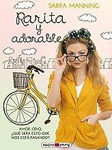 Rarita y adorable: Amor, odio, ¿qué será esto? (Narrativa infantil y juvenil) (Spanish Edition)