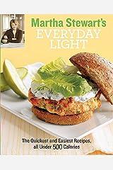 Martha Stewart's Everyday Light Kindle Edition