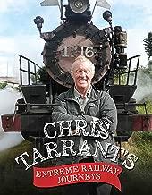 Chris Tarrant's Extreme Railway Journeys