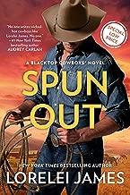 Spun Out (Blacktop Cowboys Novel Book 10)