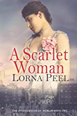 A Scarlet Woman (The Fitzgeralds of Dublin Book 1) Kindle Edition