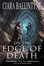 On the Edge of Death (The Sundered Oath Book 2)