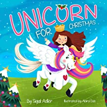 Unicorn for Christmas: Teach Kids About Giving (Christmas books (books for kids) ages 3-5) Book 2)