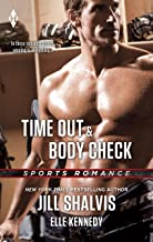 Time Out & Body Check: An Anthology