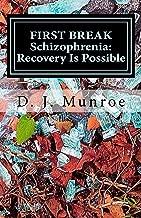 first break schizophrenia