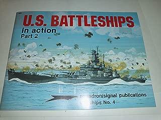 U.S. Battleships in Action, Part 2 - Warships No. 4