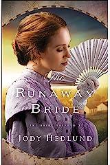 The Runaway Bride (The Bride Ships Book #2) Kindle Edition