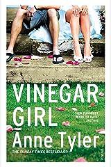 Vinegar Girl: The Taming of the Shrew Retold (Hogarth Shakespeare) Kindle Edition
