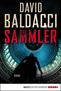 Die Sammler: Roman (Camel Club 2) (German Edition)