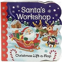 Santa's Workshop: Christmas Lift-a-Flap Board Book (Chunky Lift-a-Flap)