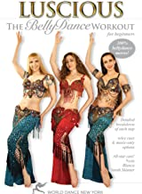 Luscious: The Bellydance Workout for Beginners