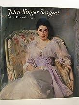 John Singer Sargent and the Edwardian Age