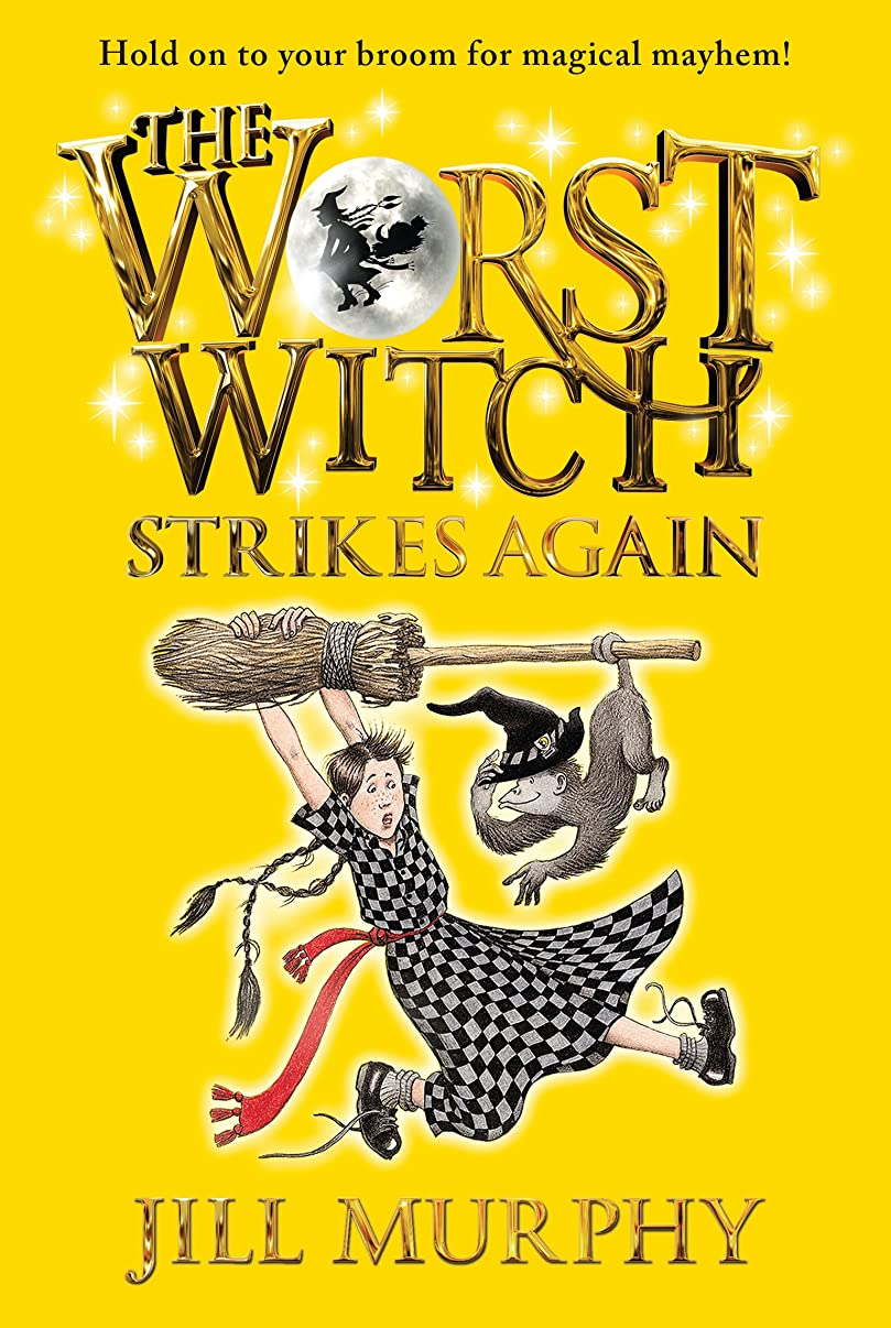 ウェブ放棄シプリーThe Worst Witch Strikes Again (English Edition)