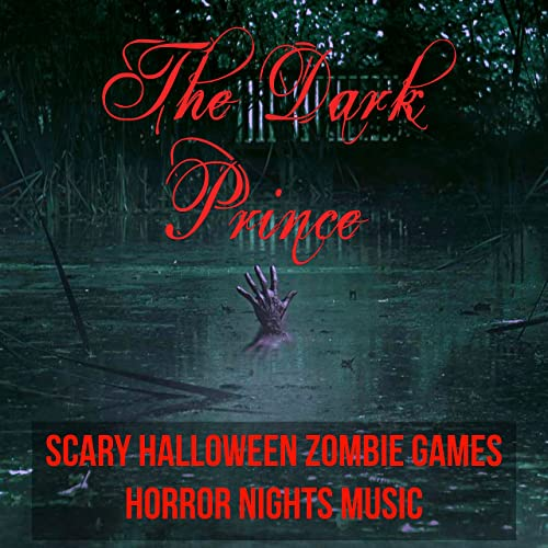 The Dark Prince - Scary Halloween Zombie Games Horror Nights Music