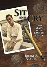 Sit and Cry: Two Years In the Land of Smiles