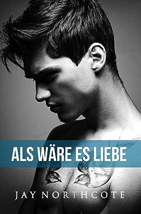 Als wäre es Liebe (Housemates 2) (German Edition)