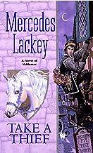 Take a Thief (Valdemar Book 3)